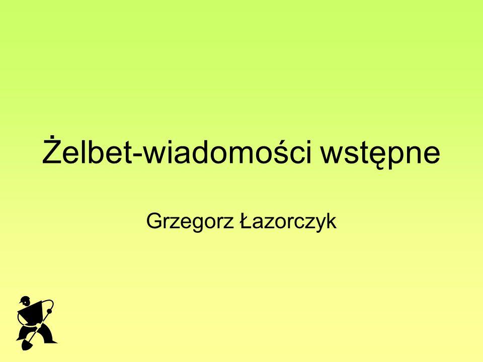 Żelbet-wiadomości wstępne Grzegorz Łazorczyk