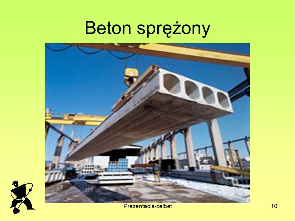 Prezentacja-żelbet10 Beton sprężony