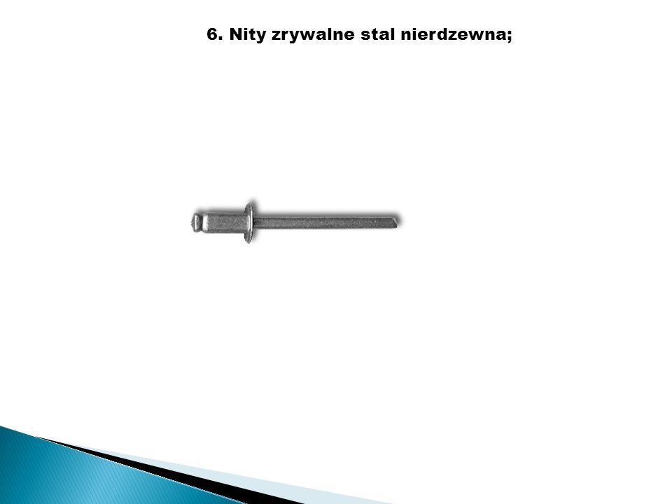 7. Nity zrywalne miedź-stal;