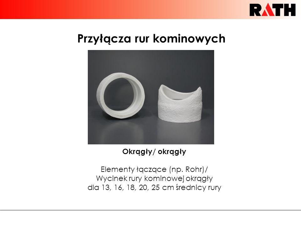 Przyłącza rur kominowych Okrągły/ okrągły Elementy łączące (np.