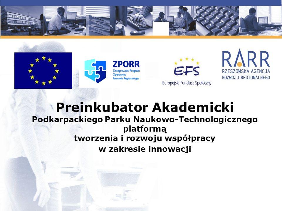 Koncepcja funkcjonowania Preinkubatora Akademickiego PPNT .