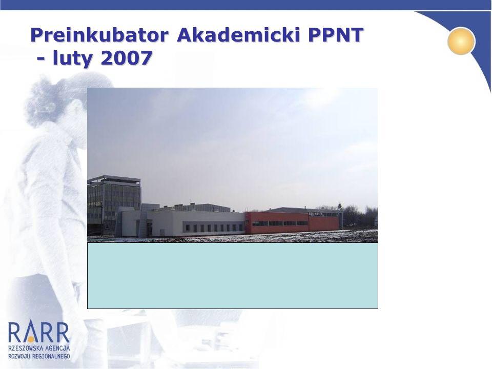 Preinkubator Akademicki PPNT Łączna powierzchnia użytkowa – 997 m2 .