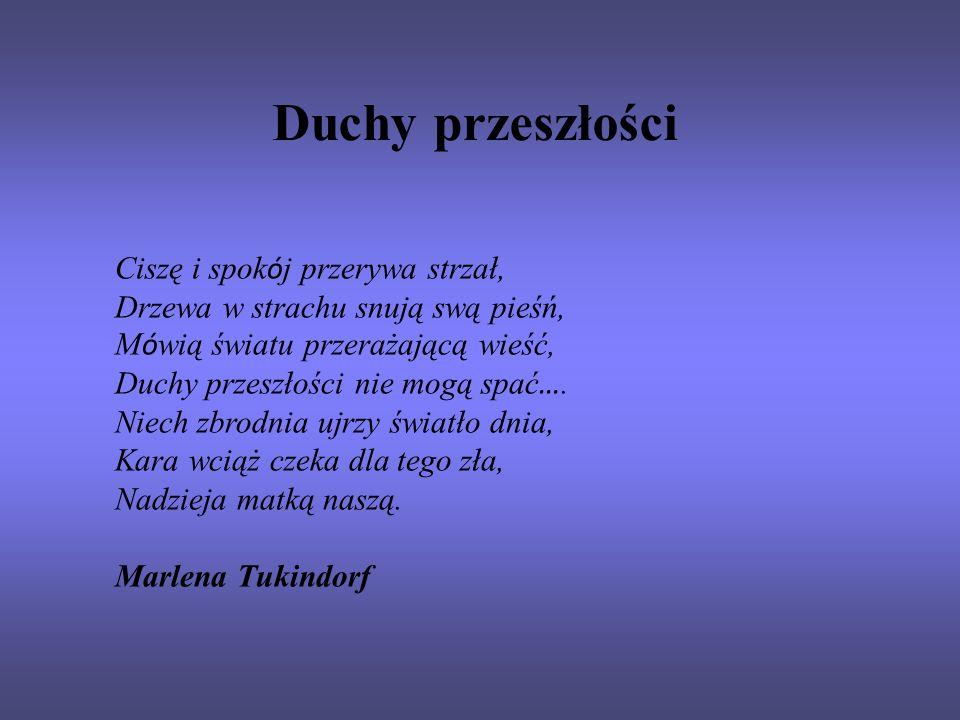 Katyń Zagubione serca, zagubione myśli Lecz wspomnienia pozostały i b ó l.