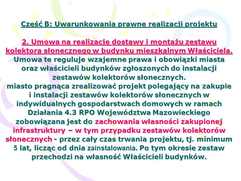 Część B: Uwarunkowania prawne realizacji projektu 2.