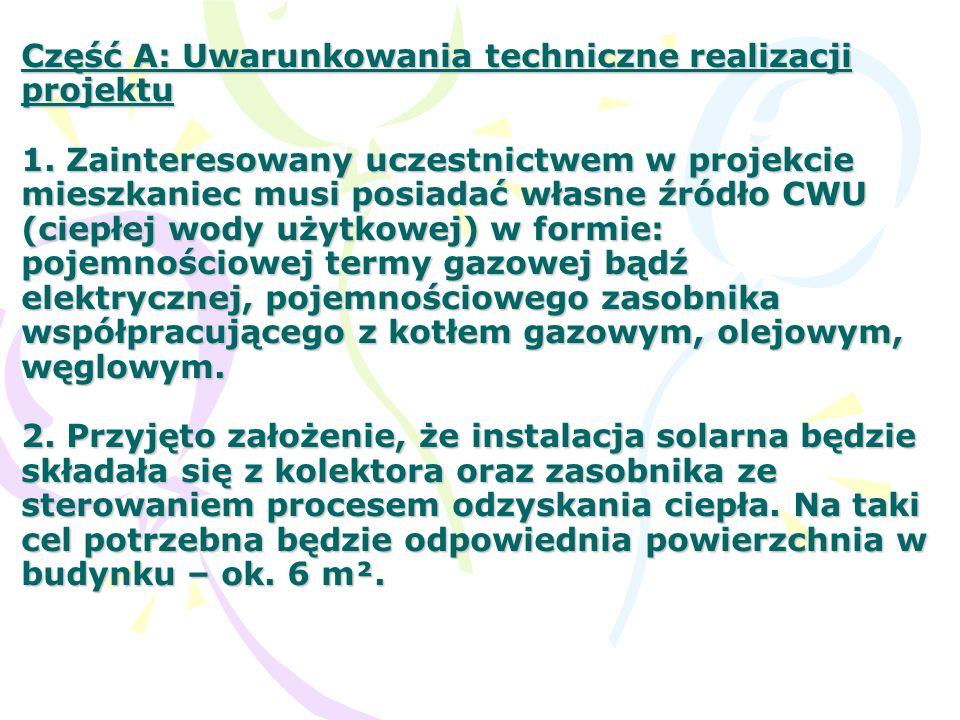 Część A: Uwarunkowania techniczne realizacji projektu 1.
