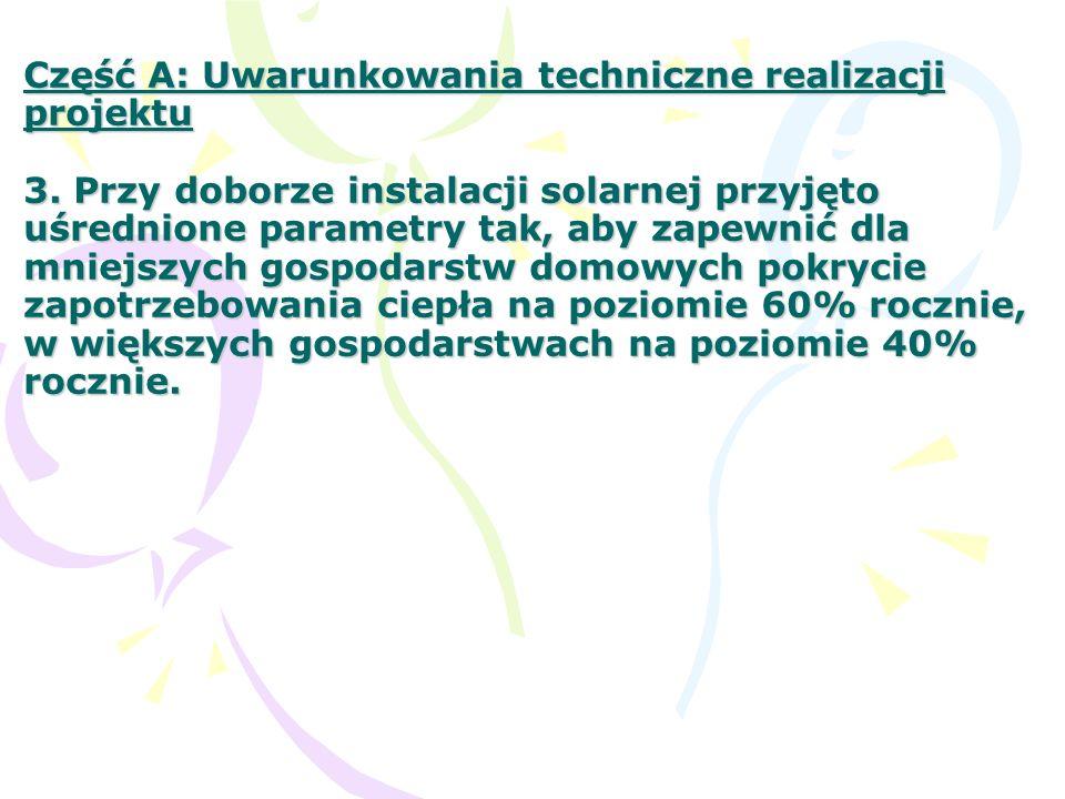 Część A: Uwarunkowania techniczne realizacji projektu 3.