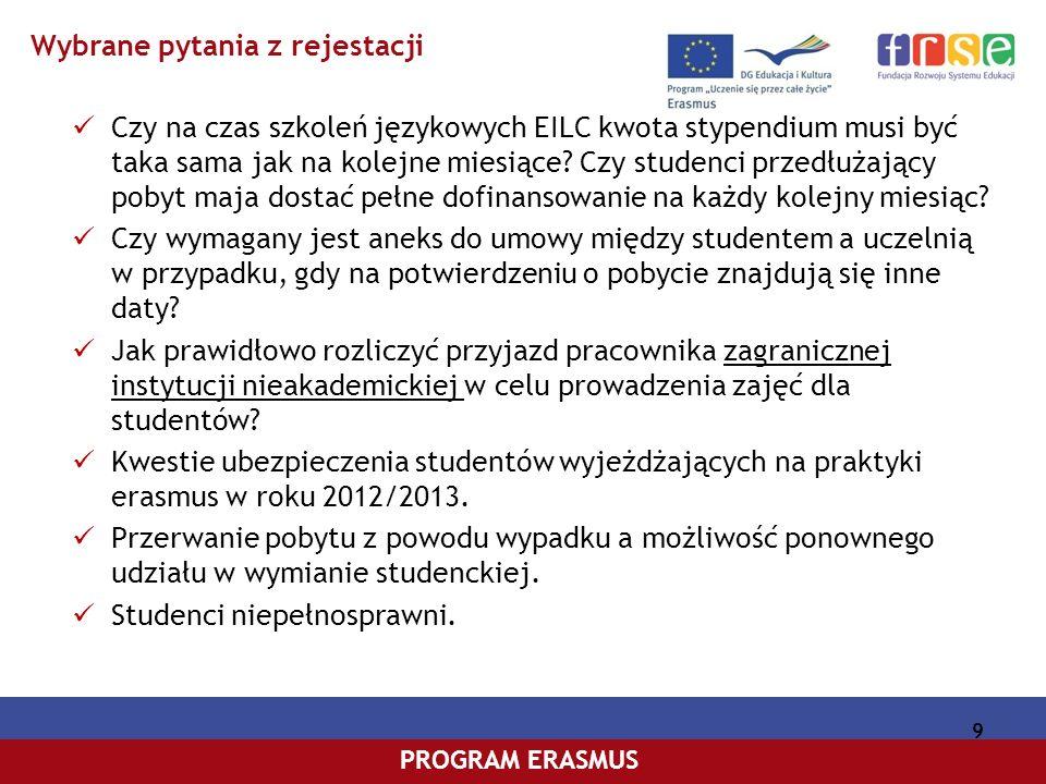 PROGRAM COMENIUSPROGRAM ERASMUS Czy na czas szkoleń językowych EILC kwota stypendium musi być taka sama jak na kolejne miesiące.