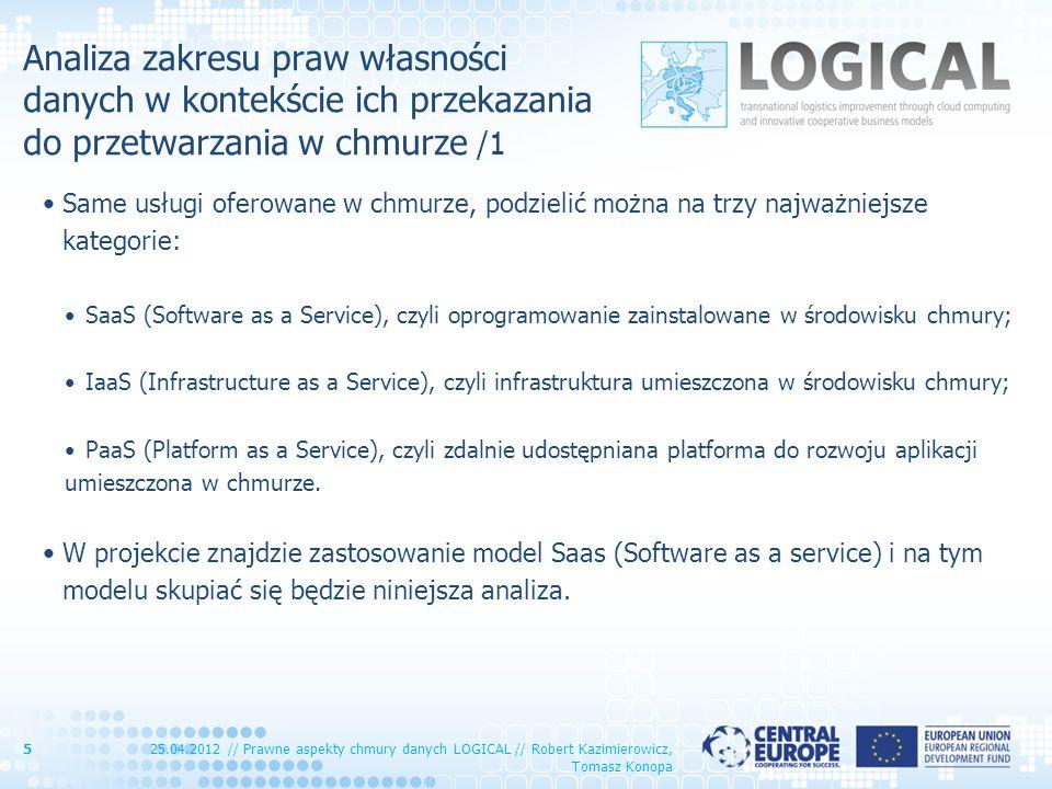 Analiza zakresu praw własności danych w kontekście ich przekazania do przetwarzania w chmurze /1 Same usługi oferowane w chmurze, podzielić można na t