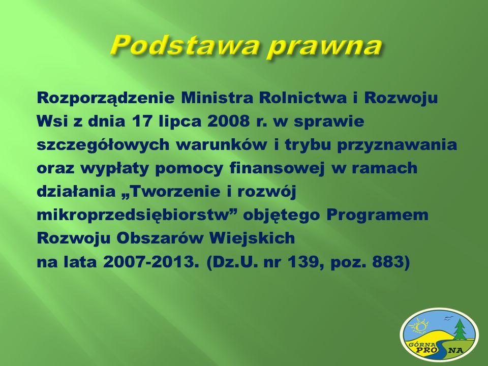 Rozporządzenie Ministra Rolnictwa i Rozwoju Wsi z dnia 17 lipca 2008 r. w sprawie szczegółowych warunków i trybu przyznawania oraz wypłaty pomocy fina
