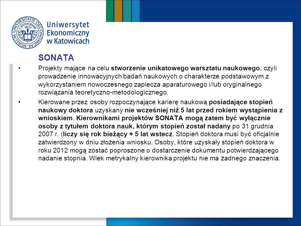 SONATA Projekty mające na celu stworzenie unikatowego warsztatu naukowego, czyli prowadzenie innowacyjnych badań naukowych o charakterze podstawowym z