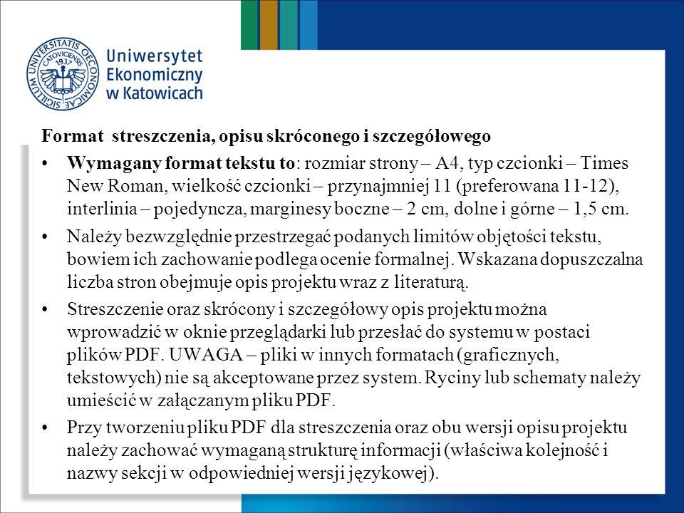 Format streszczenia, opisu skróconego i szczegółowego Wymagany format tekstu to: rozmiar strony – A4, typ czcionki – Times New Roman, wielkość czcionk