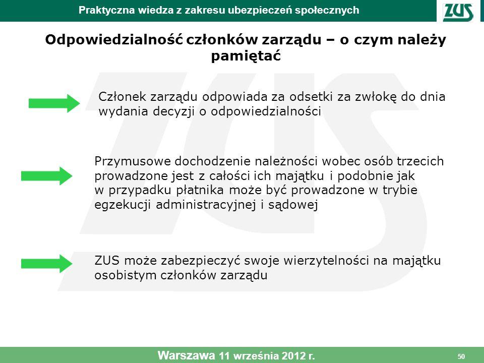 50 Odpowiedzialność członków zarządu – o czym należy pamiętać Praktyczna wiedza z zakresu ubezpieczeń społecznych Warszawa 11 września 2012 r. Przymus