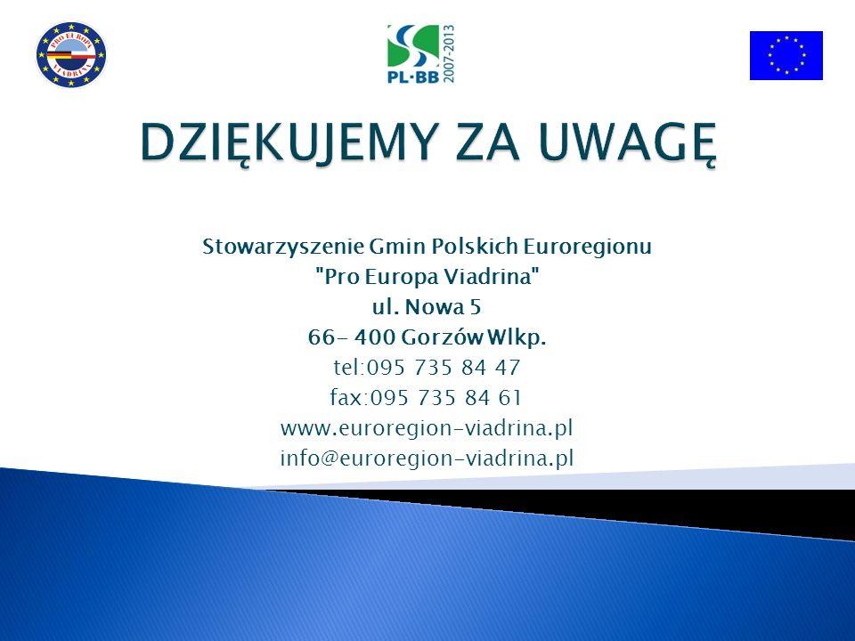 Stowarzyszenie Gmin Polskich Euroregionu Pro Europa Viadrina ul.