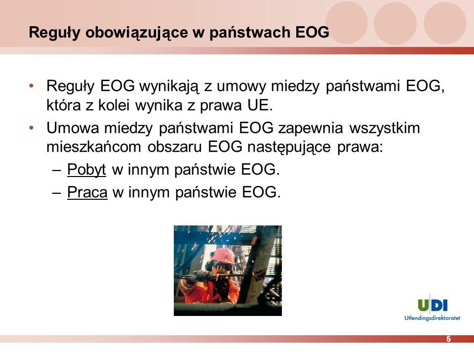 5 Reguły obowiązujące w państwach EOG Reguły EOG wynikają z umowy miedzy państwami EOG, która z kolei wynika z prawa UE. Umowa miedzy państwami EOG za