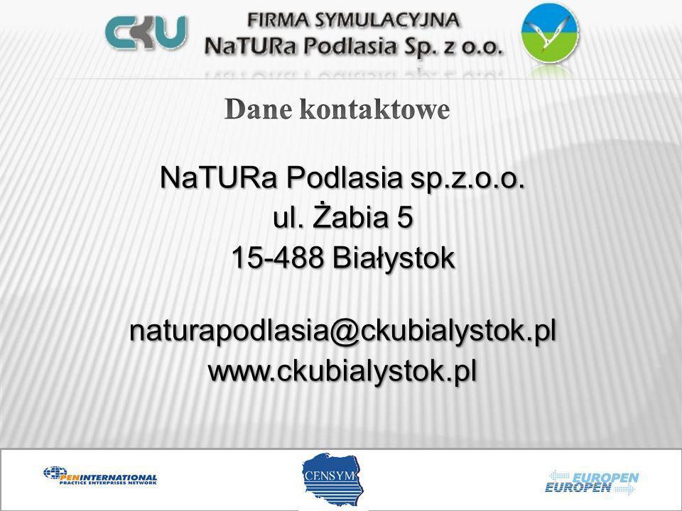 NaTURa Podlasia sp.z.o.o. ul. Żabia 5 15-488 Białystok naturapodlasia@ckubialystok.plwww.ckubialystok.pl