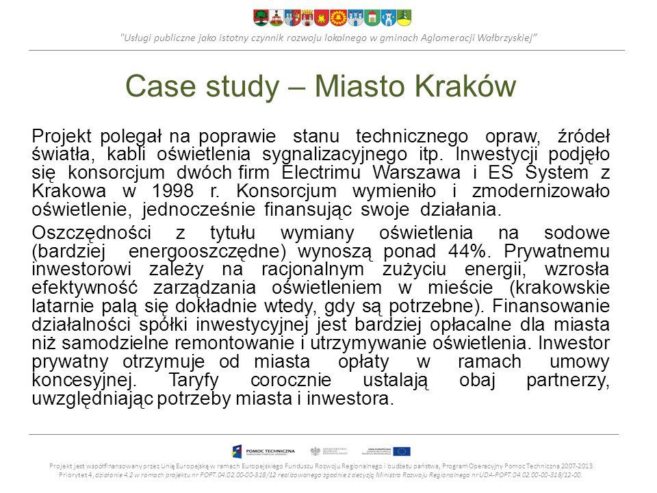 Usługi publiczne jako istotny czynnik rozwoju lokalnego w gminach Aglomeracji Wałbrzyskiej Case study – Miasto Kraków Projekt polegał na poprawie stanu technicznego opraw, źródeł światła, kabli oświetlenia sygnalizacyjnego itp.