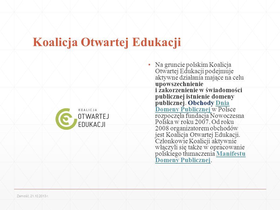 Koalicja Otwartej Edukacji Na gruncie polskim Koalicja Otwartej Edukacji podejmuje aktywne działania mające na celu upowszechnienie i zakorzenienie w