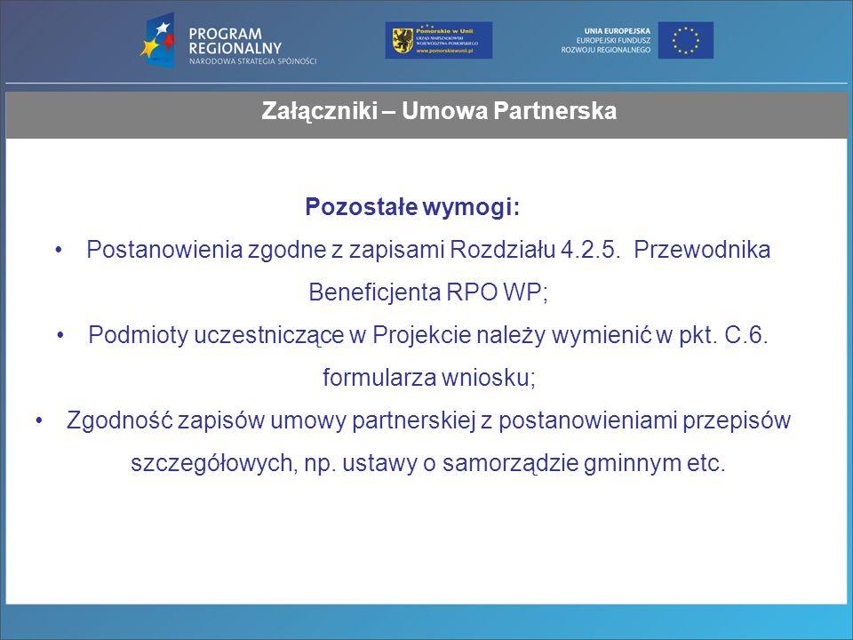 Załączniki – Umowa Partnerska Pozostałe wymogi: Postanowienia zgodne z zapisami Rozdziału 4.2.5.