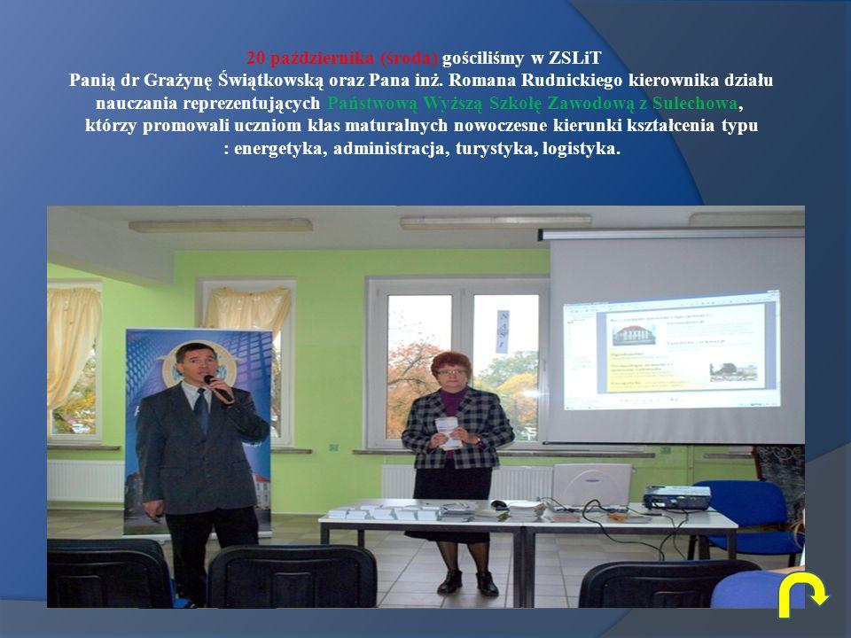 20 października (środa) gościliśmy w ZSLiT Panią dr Grażynę Świątkowską oraz Pana inż. Romana Rudnickiego kierownika działu nauczania reprezentujących