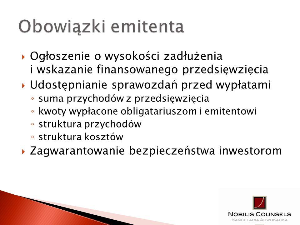 Ogłoszenie o wysokości zadłużenia i wskazanie finansowanego przedsięwzięcia Udostępnianie sprawozdań przed wypłatami suma przychodów z przedsięwzięcia