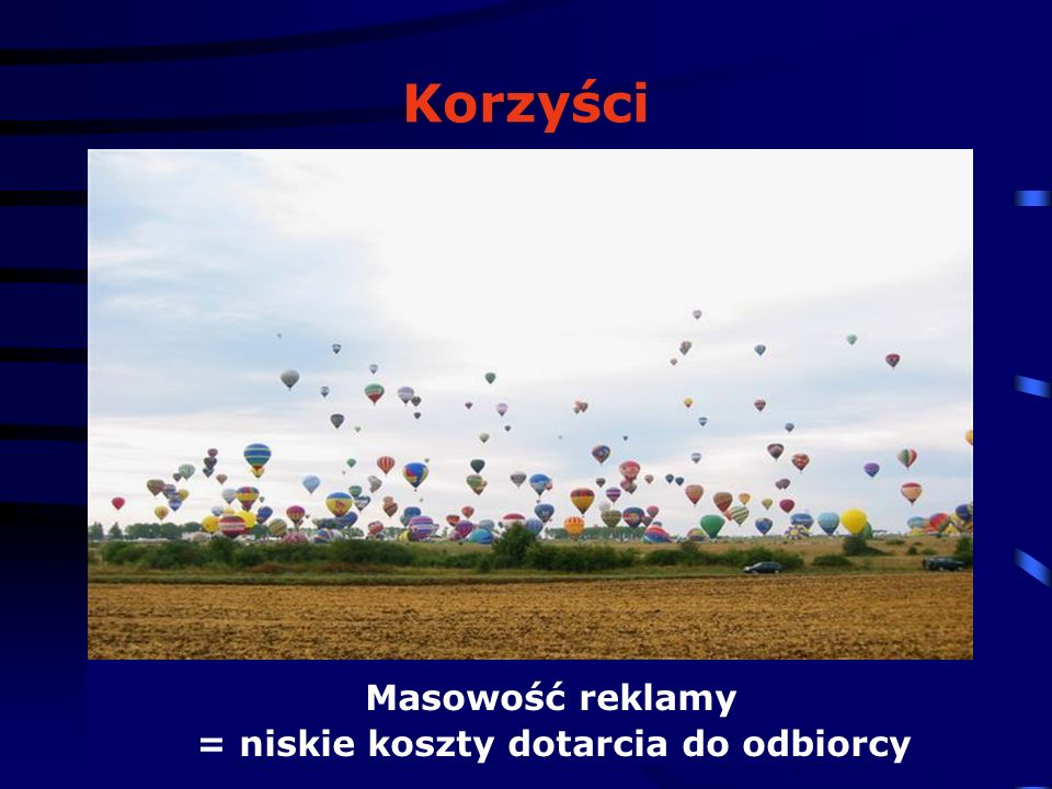 © 2006 Oliwia Rocławska Korzyści reklama całoroczna Latem W dzień Zimą W nocy