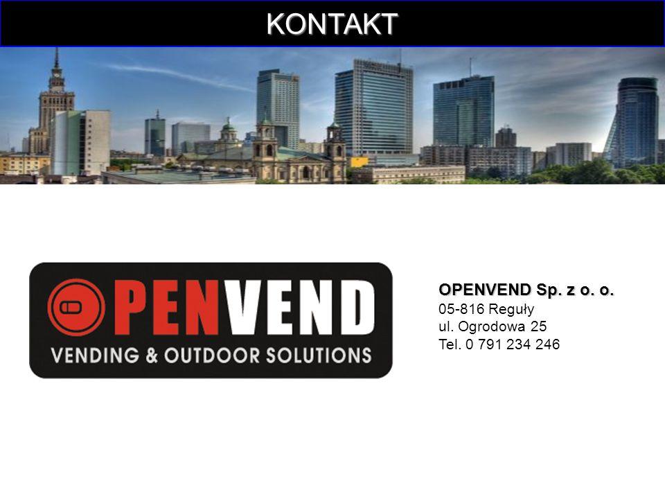 KONTAKT OPENVEND Sp. z o. o. OPENVEND Sp. z o. o. 05-816 Reguły ul. Ogrodowa 25 Tel. 0 791 234 246