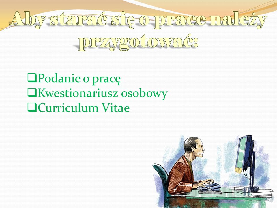 Podanie o pracę Kwestionariusz osobowy Curriculum Vitae
