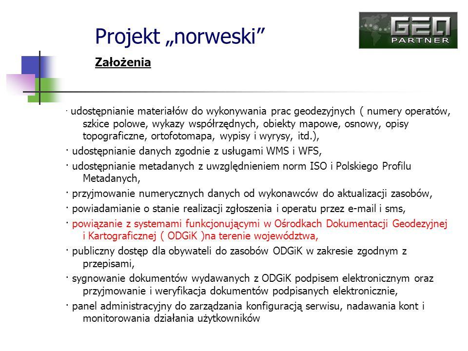 · udostępnianie materiałów do wykonywania prac geodezyjnych ( numery operatów, szkice polowe, wykazy współrzędnych, obiekty mapowe, osnowy, opisy topo