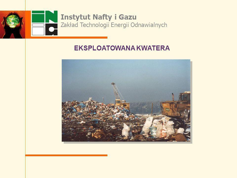 Instytut Nafty i Gazu Zakład Technologii Energii Odnawialnych EKSPLOATOWANA KWATERA