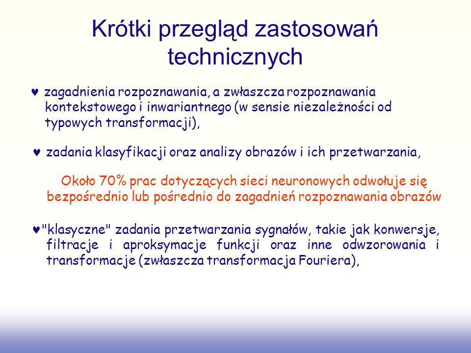 Krótki przegląd zastosowań technicznych zagadnienia rozpoznawania, a zwłaszcza rozpoznawania kontekstowego i inwariantnego (w sensie niezależności od