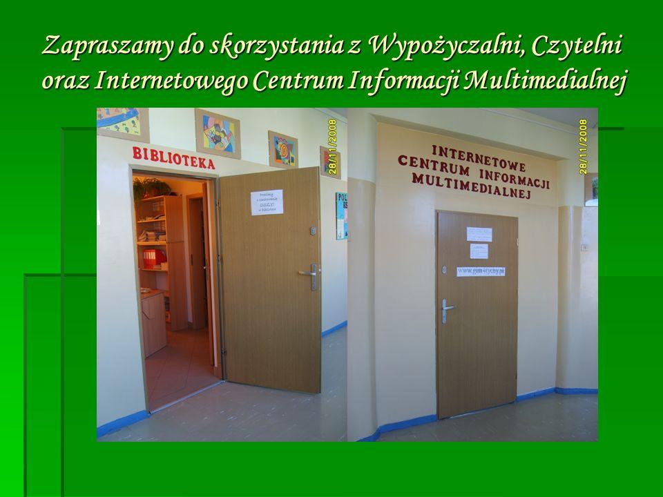 Zapraszamy do skorzystania z Wypożyczalni, Czytelni oraz Internetowego Centrum Informacji Multimedialnej