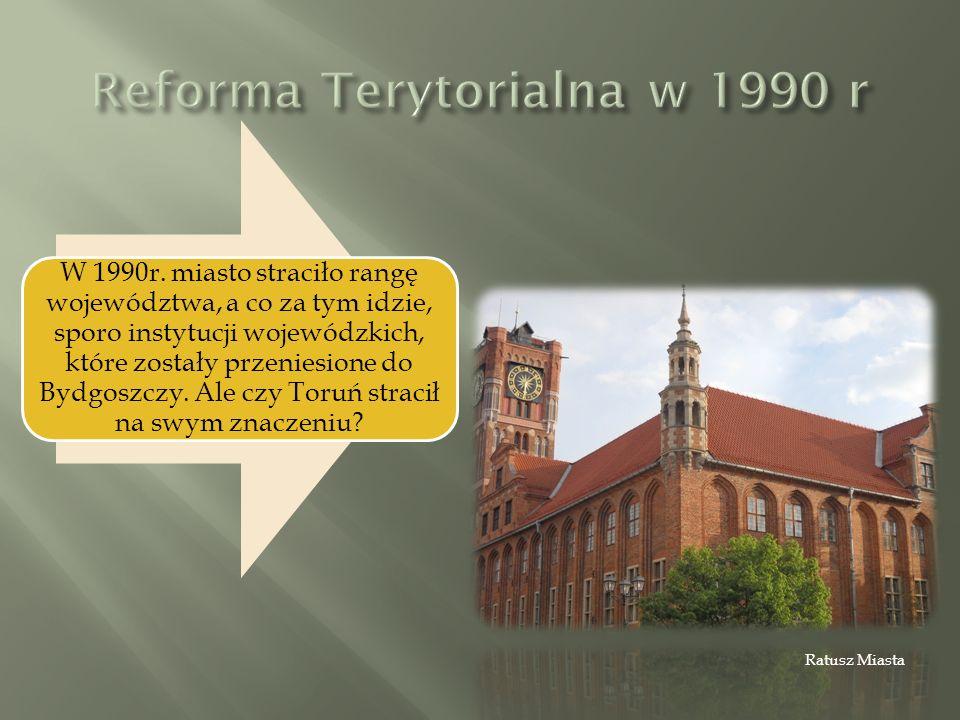 W 1990r. miasto straciło rangę województwa, a co za tym idzie, sporo instytucji wojewódzkich, które zostały przeniesione do Bydgoszczy. Ale czy Toruń