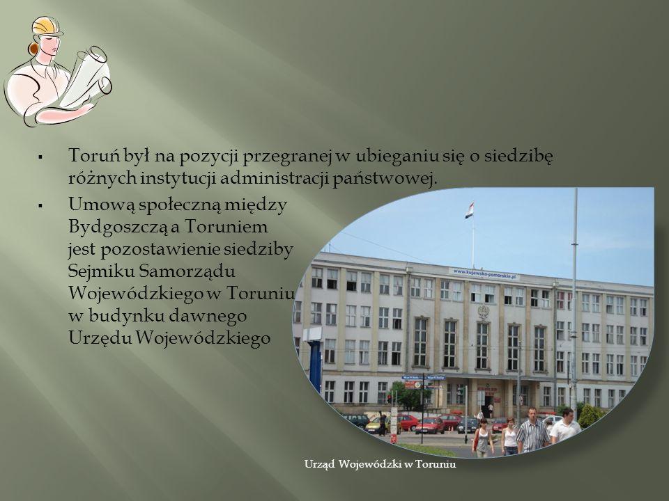Toruń był na pozycji przegranej w ubieganiu się o siedzibę różnych instytucji administracji państwowej. Umową społeczną między Bydgoszczą a Toruniem j