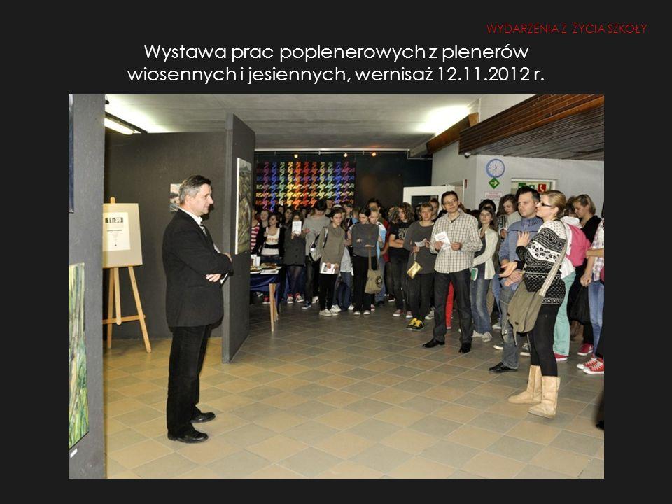 Wystawa prac poplenerowych z plenerów wiosennych i jesiennych, wernisaż 12.11.2012 r.
