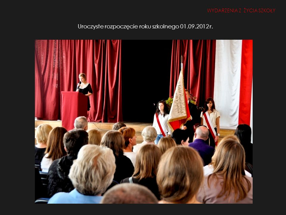 Uroczyste rozpoczęcie roku szkolnego 01.09.2012 r. WYDARZENIA Z ŻYCIA SZKOŁY