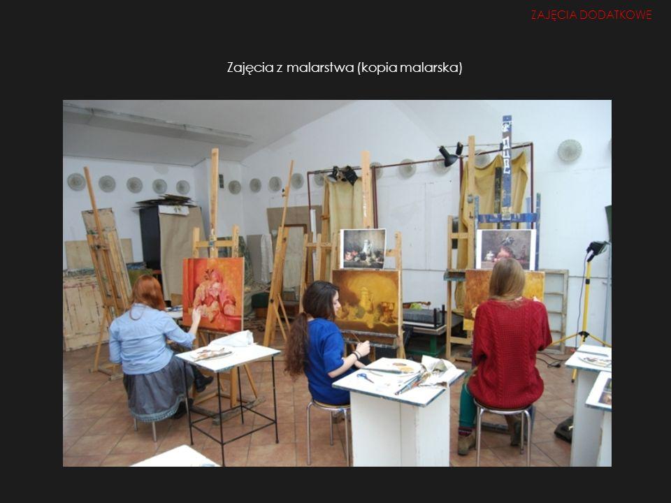 Zajęcia z malarstwa (kopia malarska) ZAJĘCIA DODATKOWE