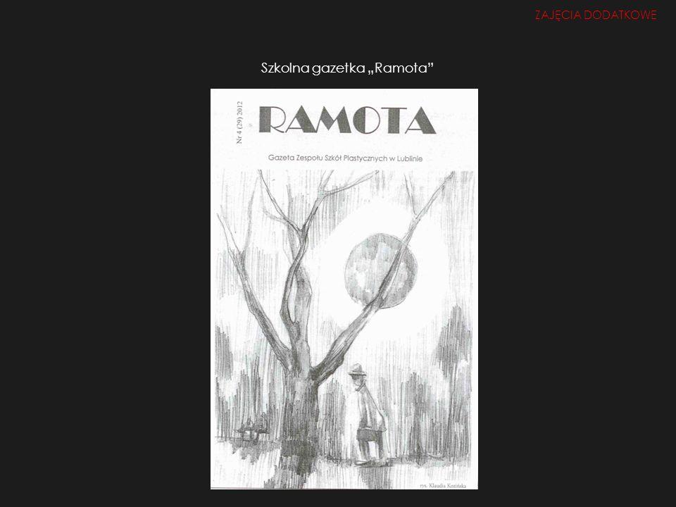 Szkolna gazetka Ramota ZAJĘCIA DODATKOWE