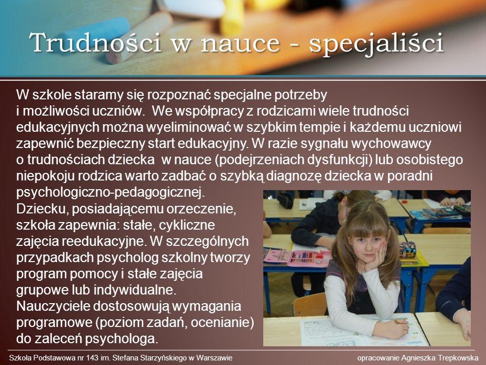 Trudności w nauce - specjaliści Szkoła Podstawowa nr 143 im.