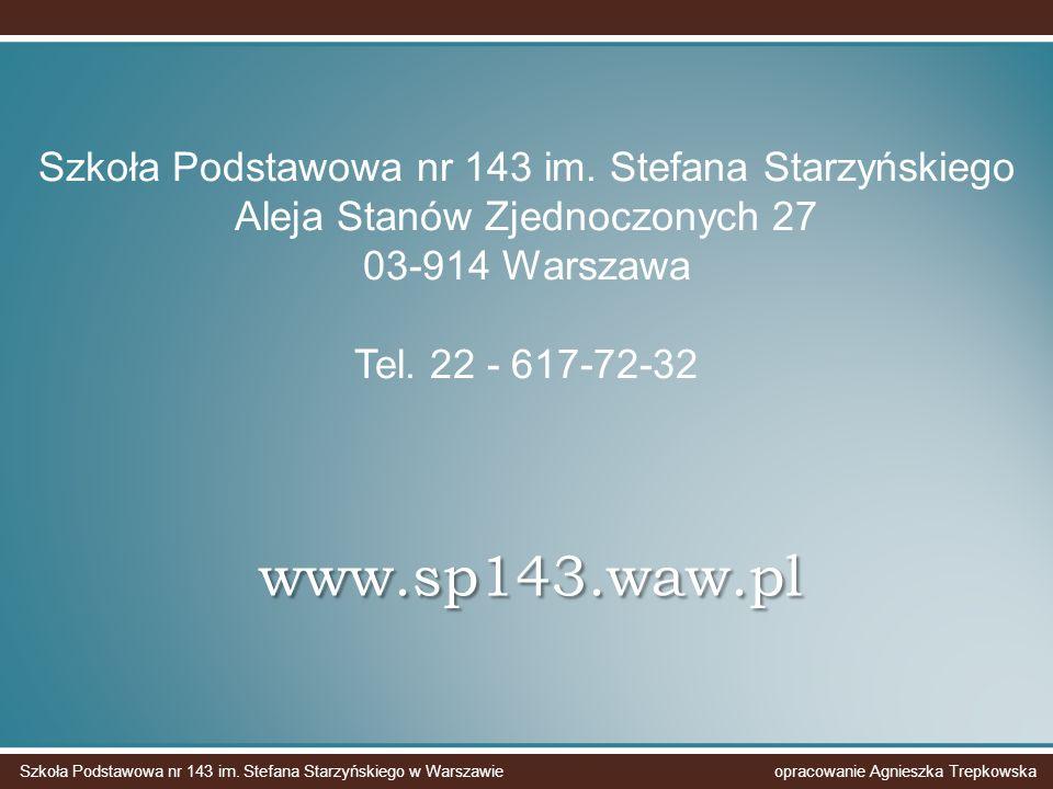 www.sp143.waw.pl Szkoła Podstawowa nr 143 im.