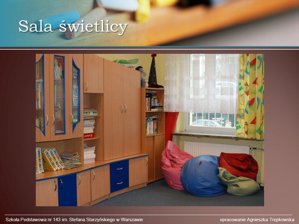 Sala świetlicy Szkoła Podstawowa nr 143 im. Stefana Starzyńskiego w Warszawie opracowanie Agnieszka Trepkowska