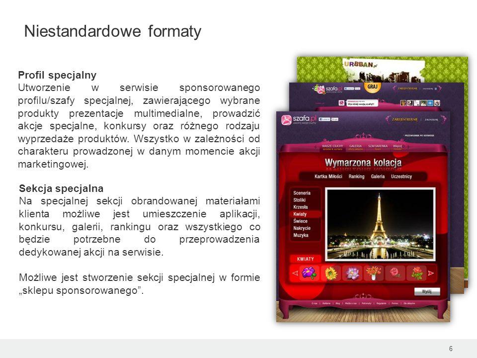 6 Niestandardowe formaty Profil specjalny Utworzenie w serwisie sponsorowanego profilu/szafy specjalnej, zawierającego wybrane produkty prezentacje mu