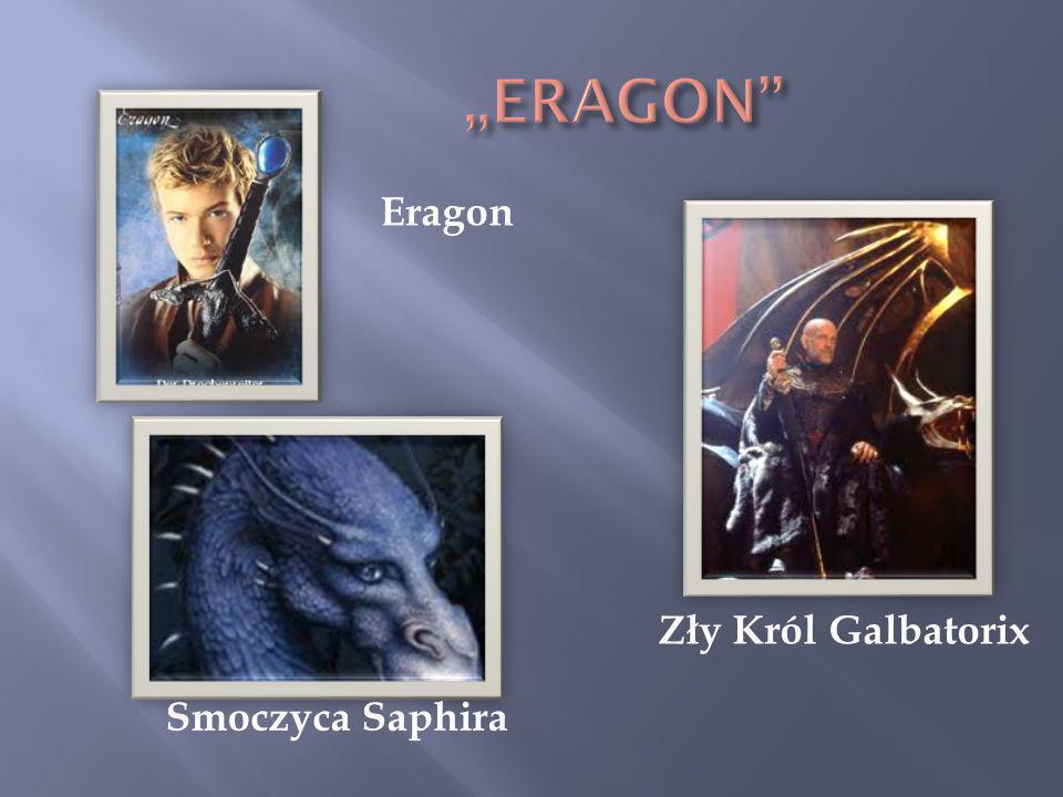 Zły Król Galbatorix Eragon Smoczyca Saphira