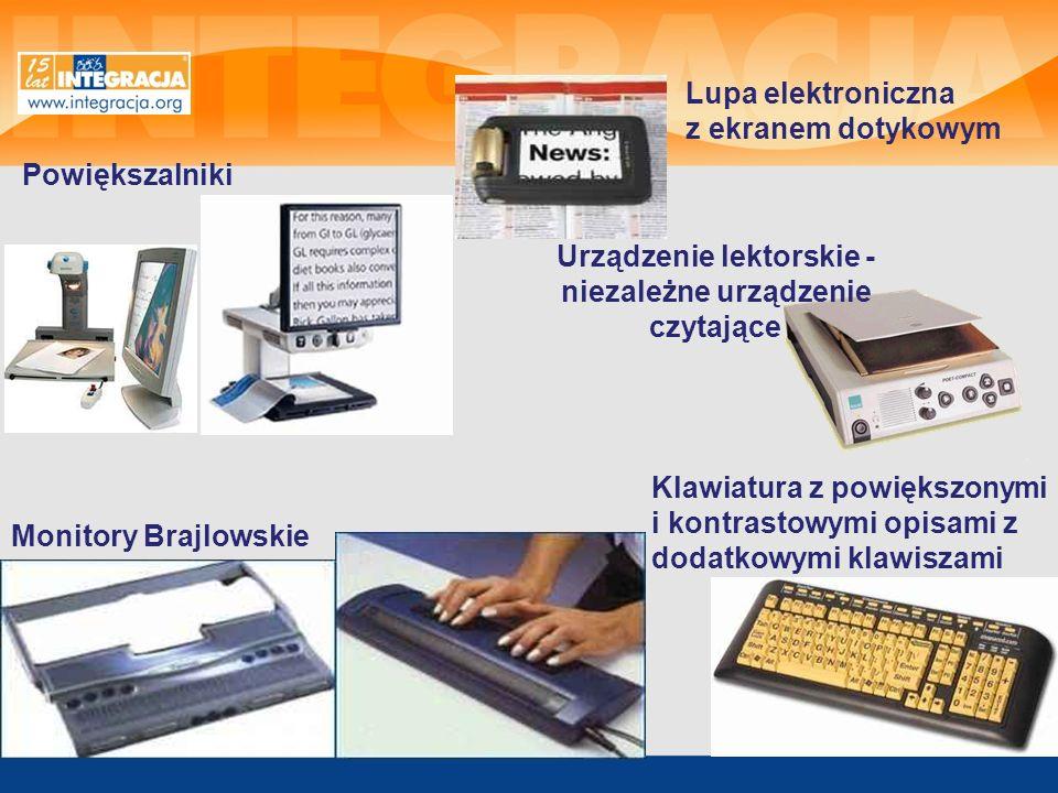 Urządzenie lektorskie - niezależne urządzenie czytające Powiększalniki Monitory Brajlowskie Lupa elektroniczna z ekranem dotykowym Klawiatura z powięk