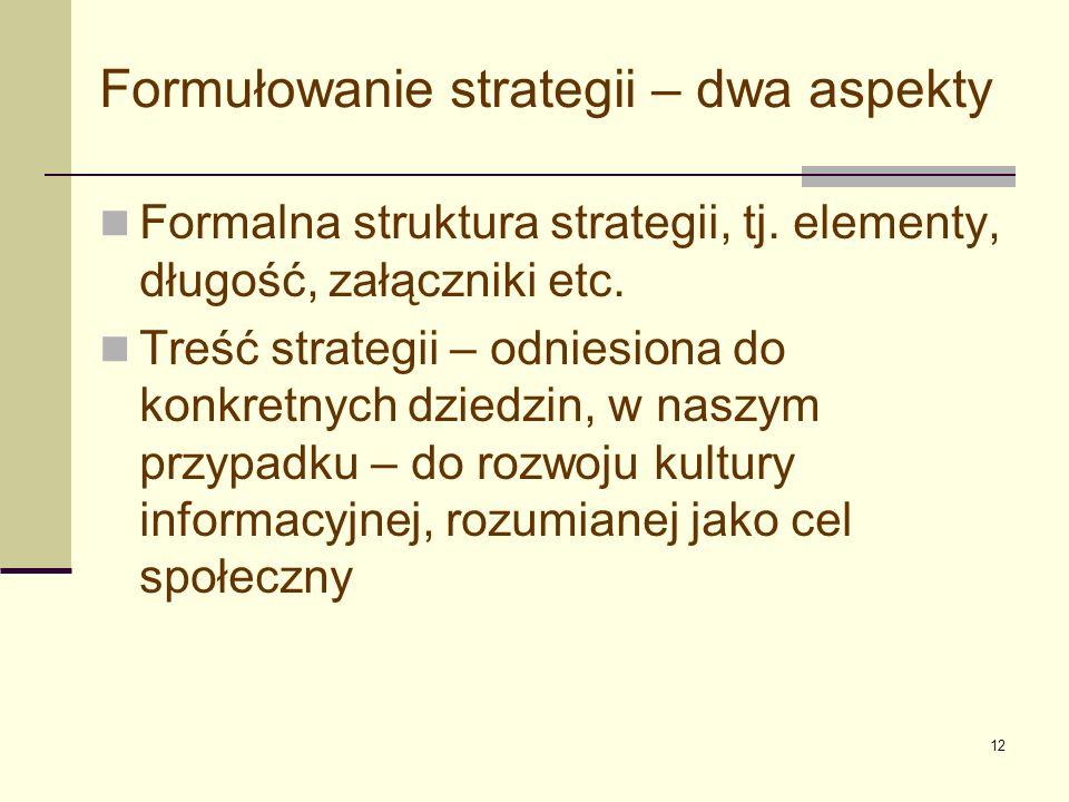 13 Formułowanie strategii – dwa aspekty c.d.