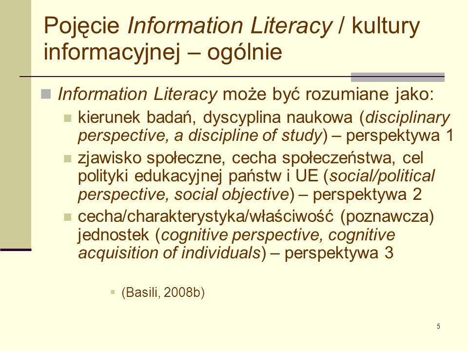 6 Co to jest Information Literacy (w perspektywach 2 i 3) – jedne z najczęściej cytowanych sformułowań – ALA 1989 i współcześnie (…) People – as individuals and as a nation – must be information literate.