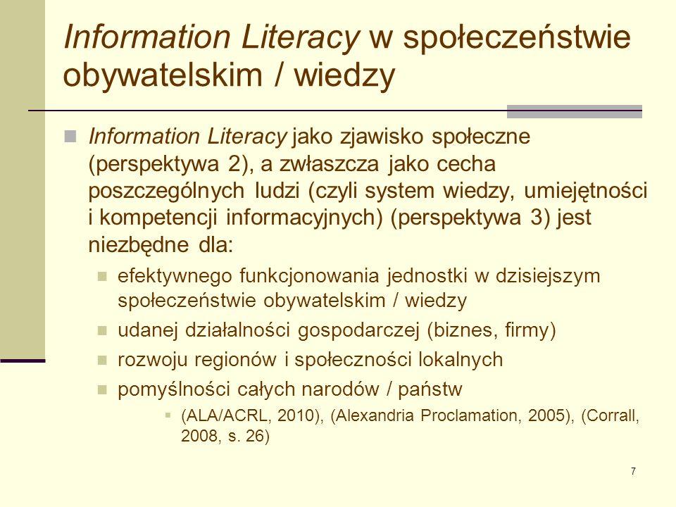 8 Information Literacy w społeczeństwie obywatelskim / wiedzy c.d.