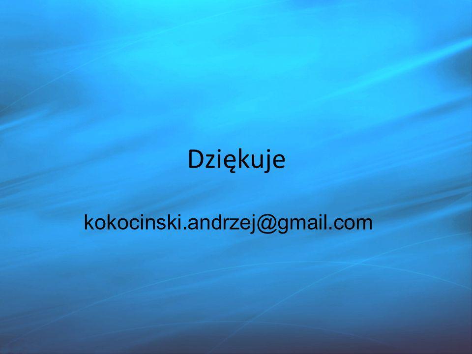 kokocinski.andrzej@gmail.com Dziękuje