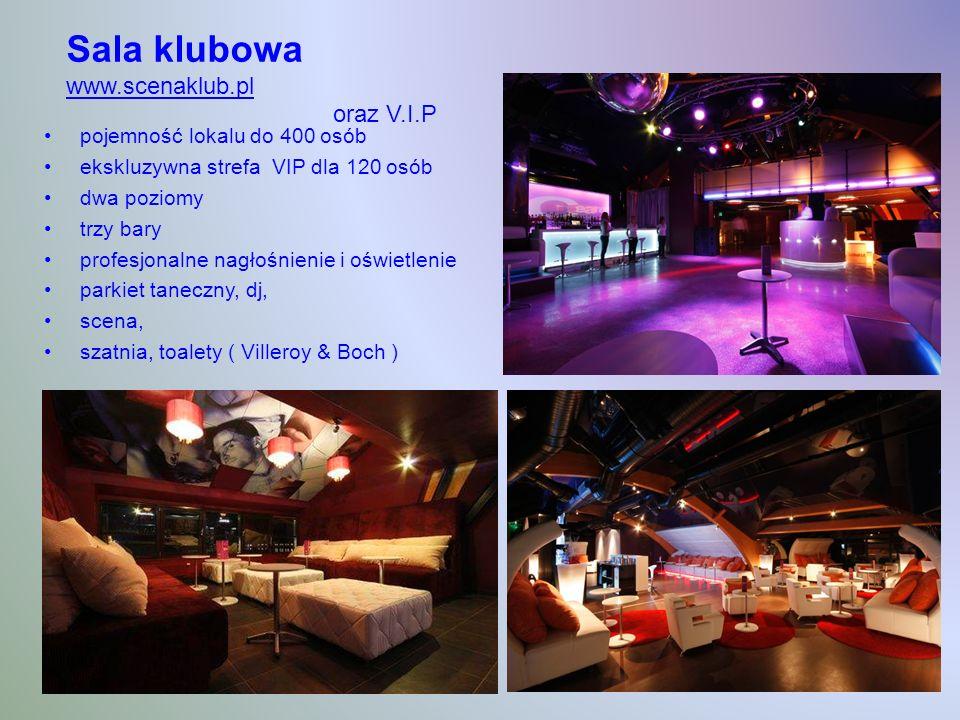 Sala klubowa www.scenaklub.pl oraz V.I.P www.scenaklub.pl pojemność lokalu do 400 osób ekskluzywna strefa VIP dla 120 osób dwa poziomy trzy bary profesjonalne nagłośnienie i oświetlenie parkiet taneczny, dj, scena, szatnia, toalety ( Villeroy & Boch )