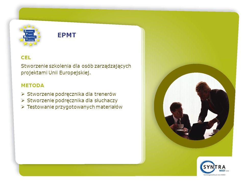 CEL Stworzenie szkolenia dla osób zarządzających projektami Unii Europejskiej.