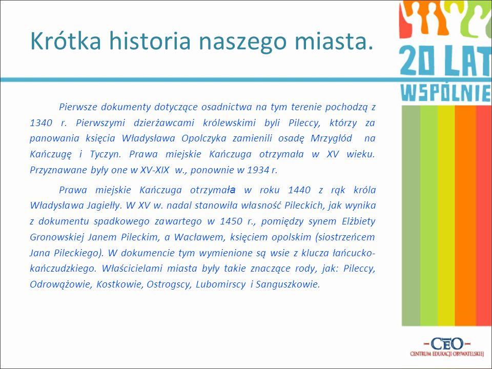 Pierwsze dokumenty dotyczące osadnictwa na tym terenie pochodzą z 1340 r.